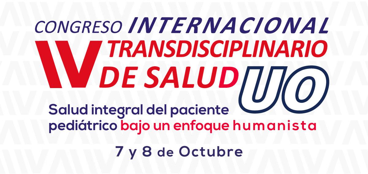 4to Congreso Internacional transdisciplinario de Salud UO
